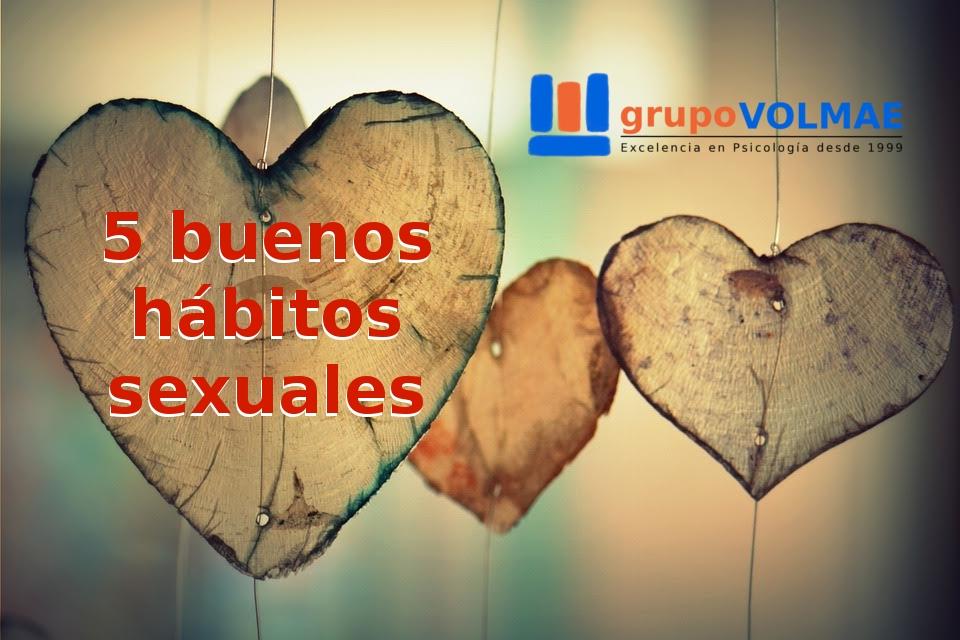 5 Buenos hábitos sexuales. grupoVOLMAE
