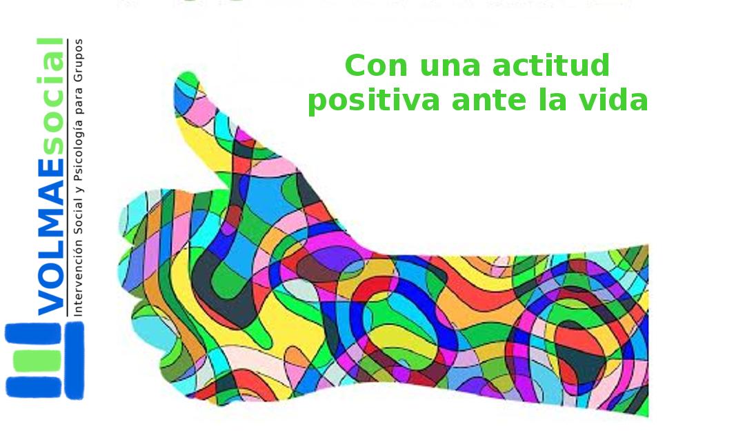 Con una actitud positiva ante la vida (taller)