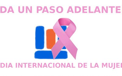 Da un paso adelante. Día internacional de la mujer.