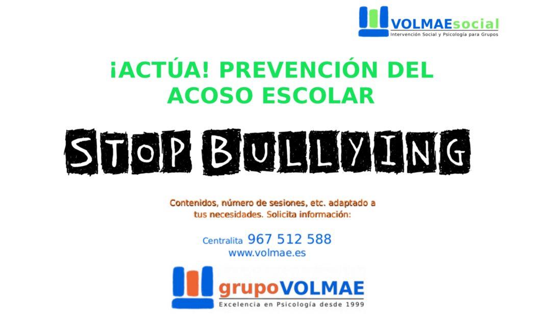 ¡ACTÚA! Prevención del acoso escolar