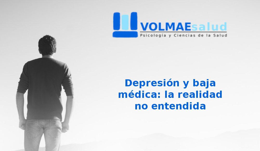 Depresión y baja médica: la realidad no entendida.