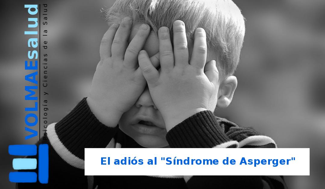"""El adiós al """"Síndrome de Asperger"""""""