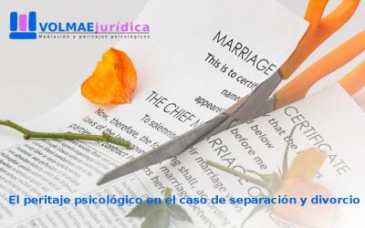 El peritaje psicológico en el caso de separación y divorcio